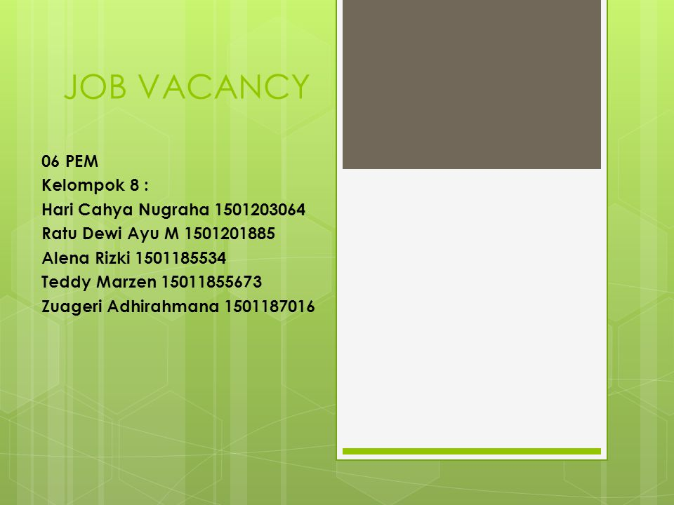 JOB VACANCY 06 PEM Kelompok 8 : Hari Cahya Nugraha 1501203064