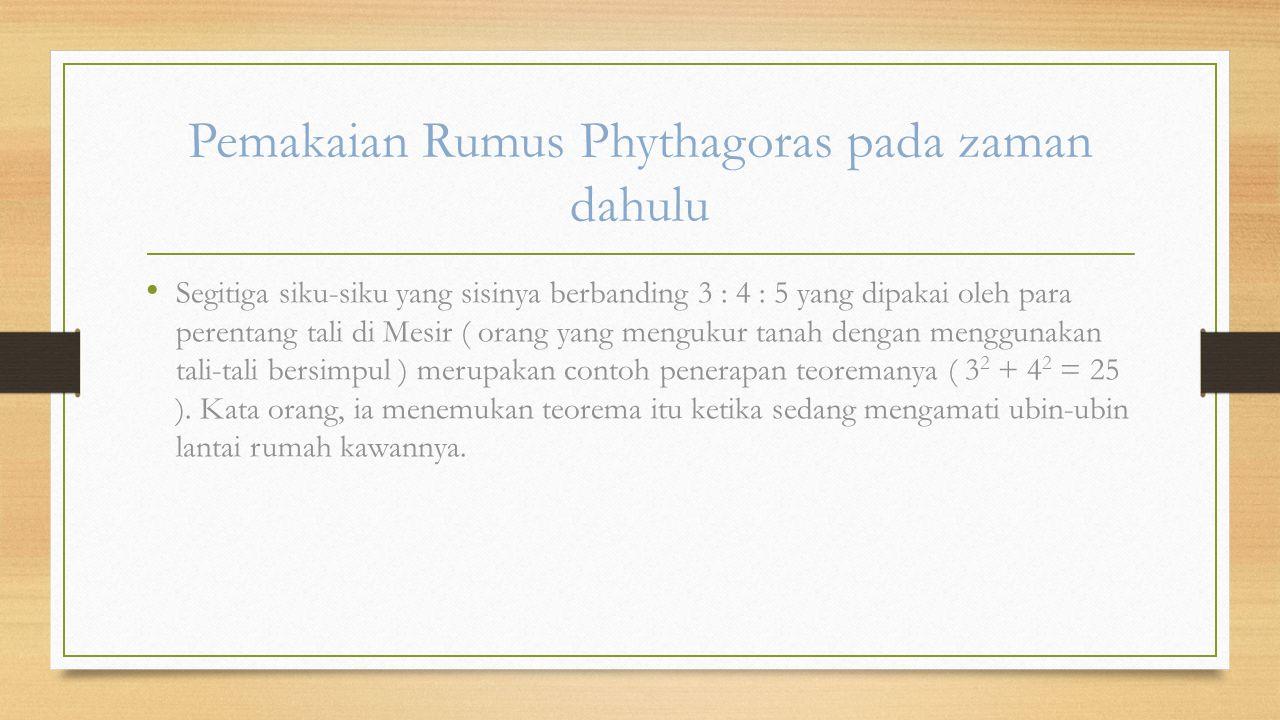 Pemakaian Rumus Phythagoras pada zaman dahulu