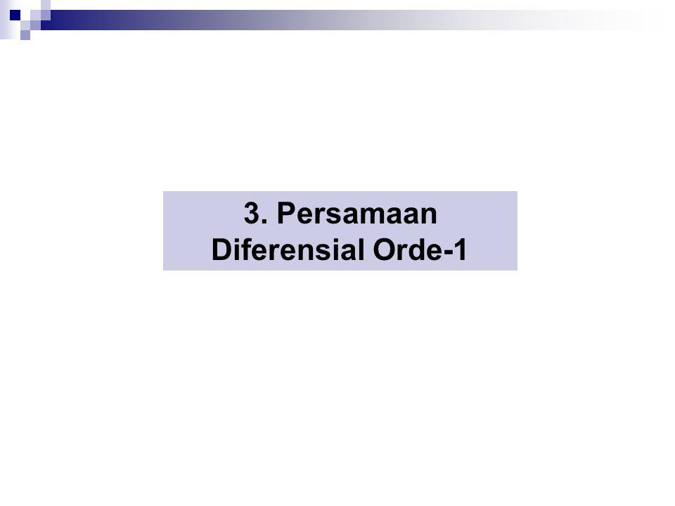 3. Persamaan Diferensial Orde-1