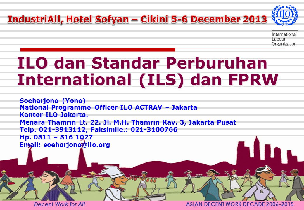 IndustriAll, Hotel Sofyan – Cikini 5-6 December 2013