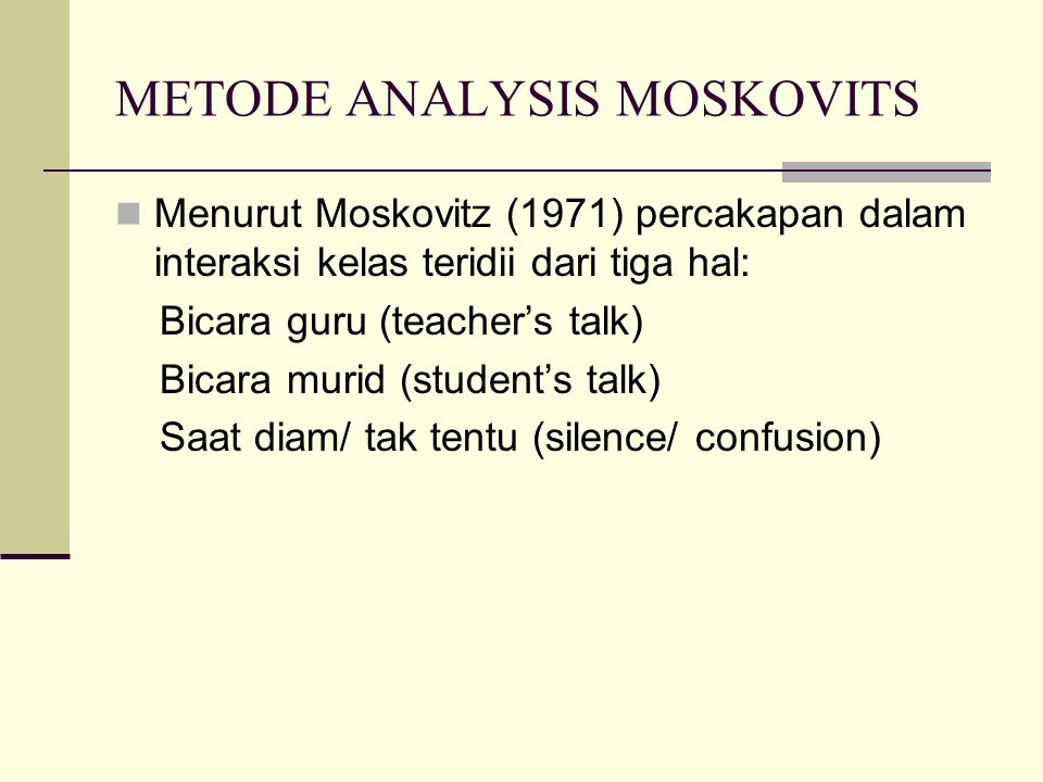 METODE ANALYSIS MOSKOVITS