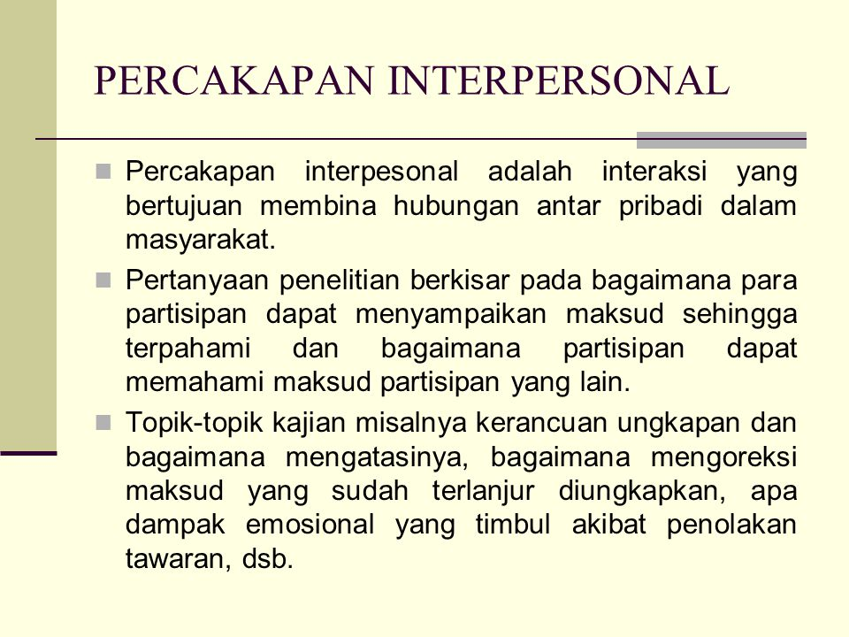 PERCAKAPAN INTERPERSONAL