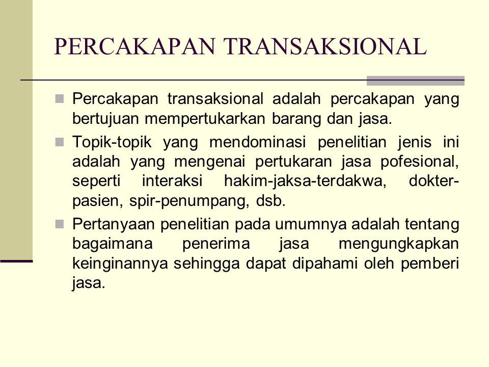 PERCAKAPAN TRANSAKSIONAL