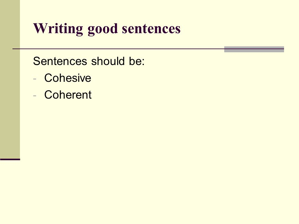 Writing good sentences