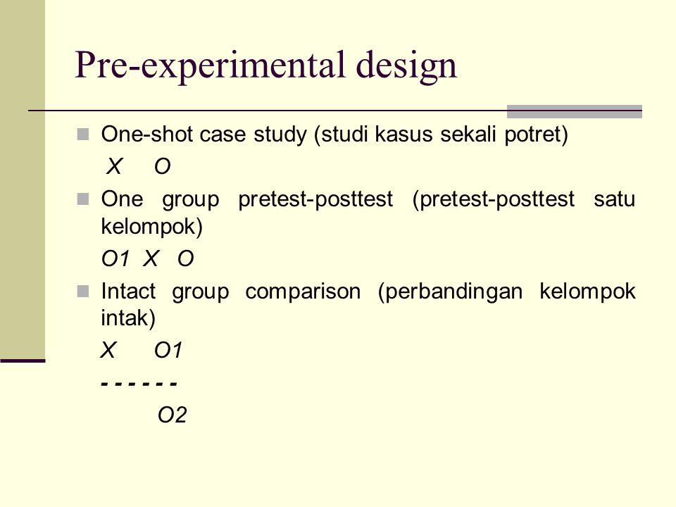 Pre-experimental design