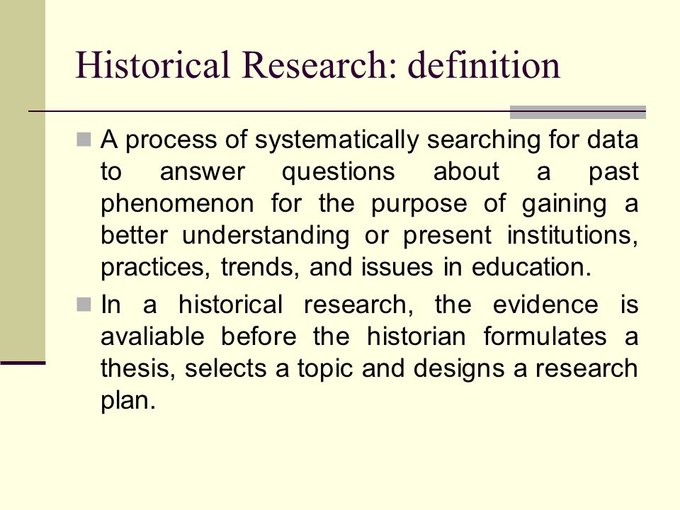 Historical Research: definition