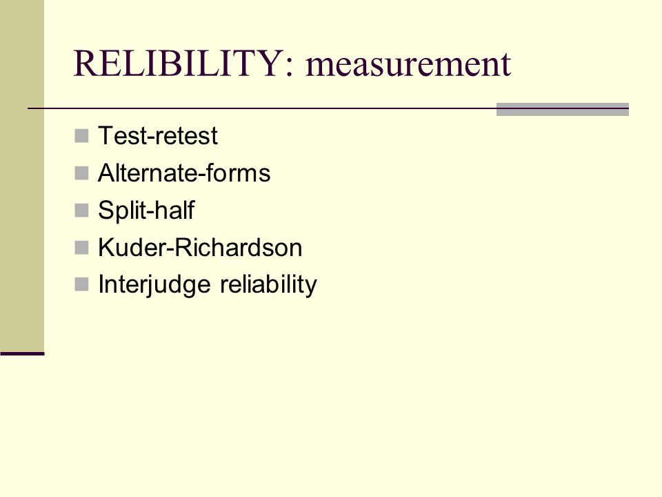 RELIBILITY: measurement