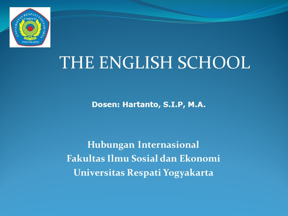 THE ENGLISH SCHOOL Hubungan Internasional