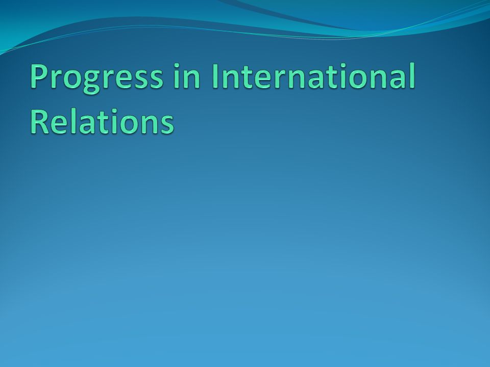 Progress in International Relations