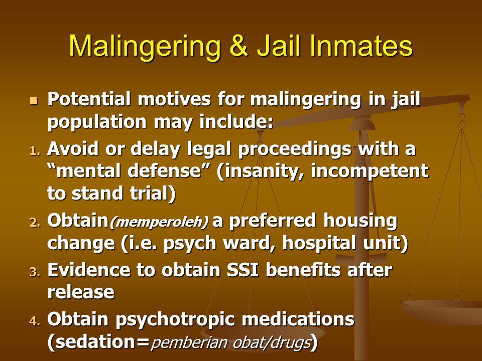 Malingering & Jail Inmates