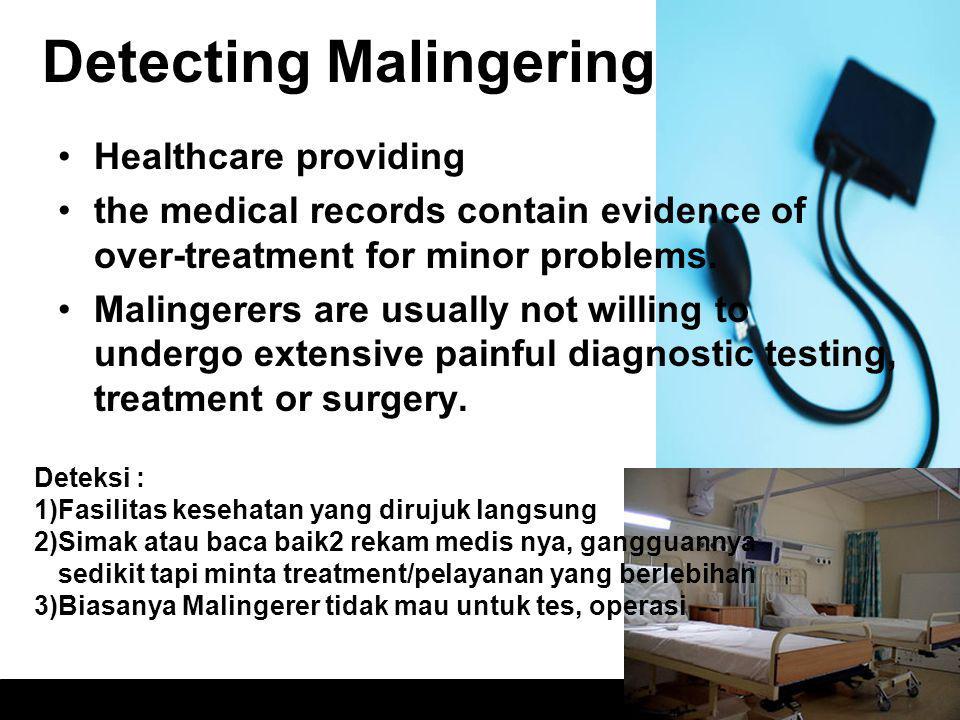 Detecting Malingering