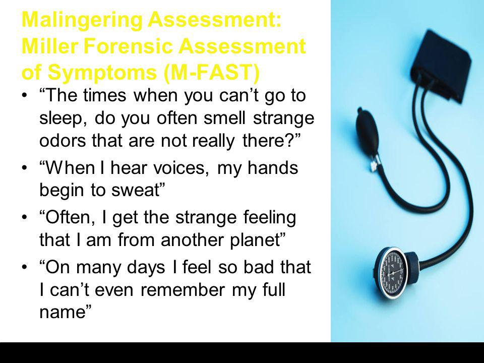 Malingering Assessment: Miller Forensic Assessment of Symptoms (M-FAST)