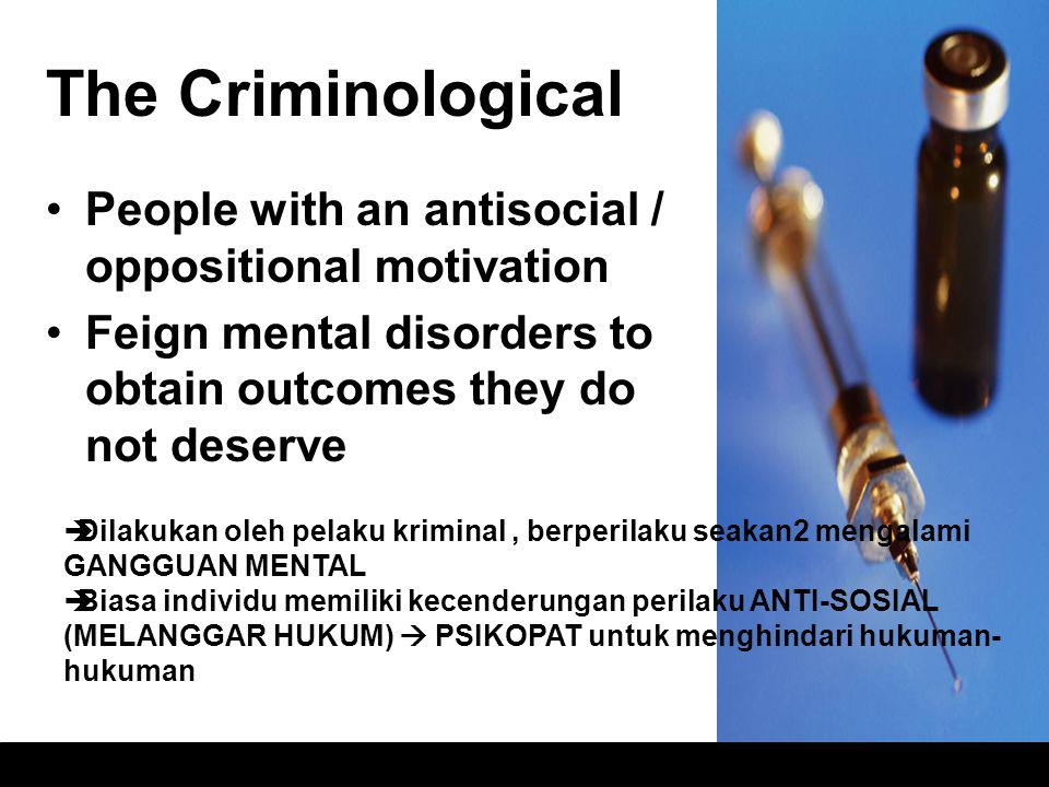 The Criminological People with an antisocial / oppositional motivation