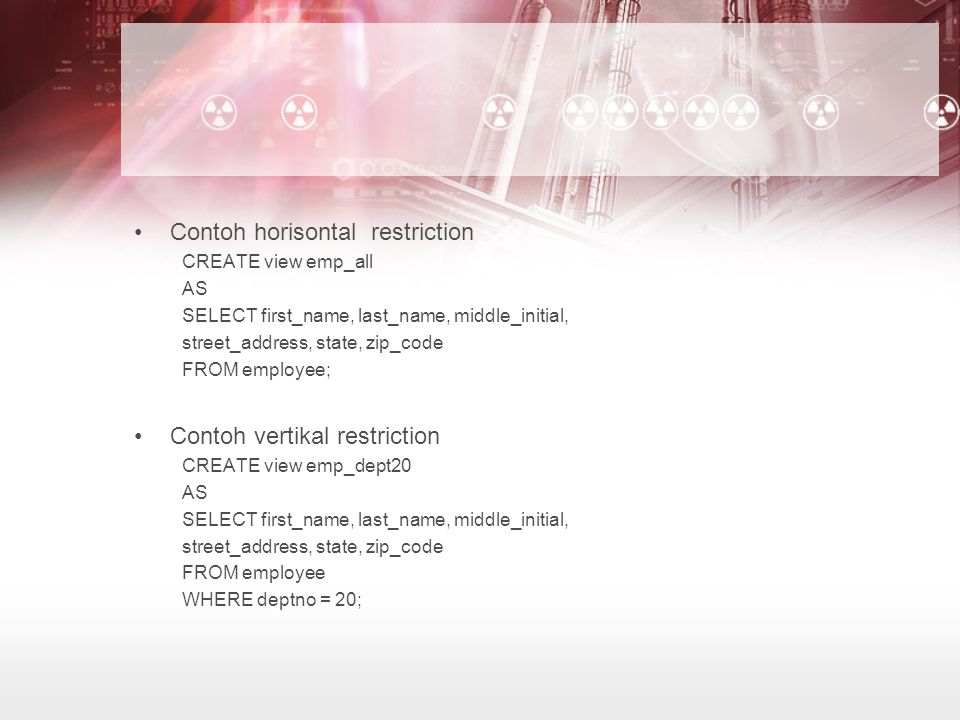 Contoh horisontal restriction