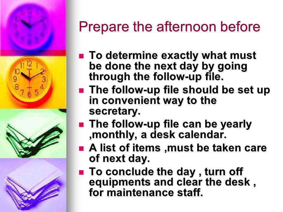 Prepare the afternoon before