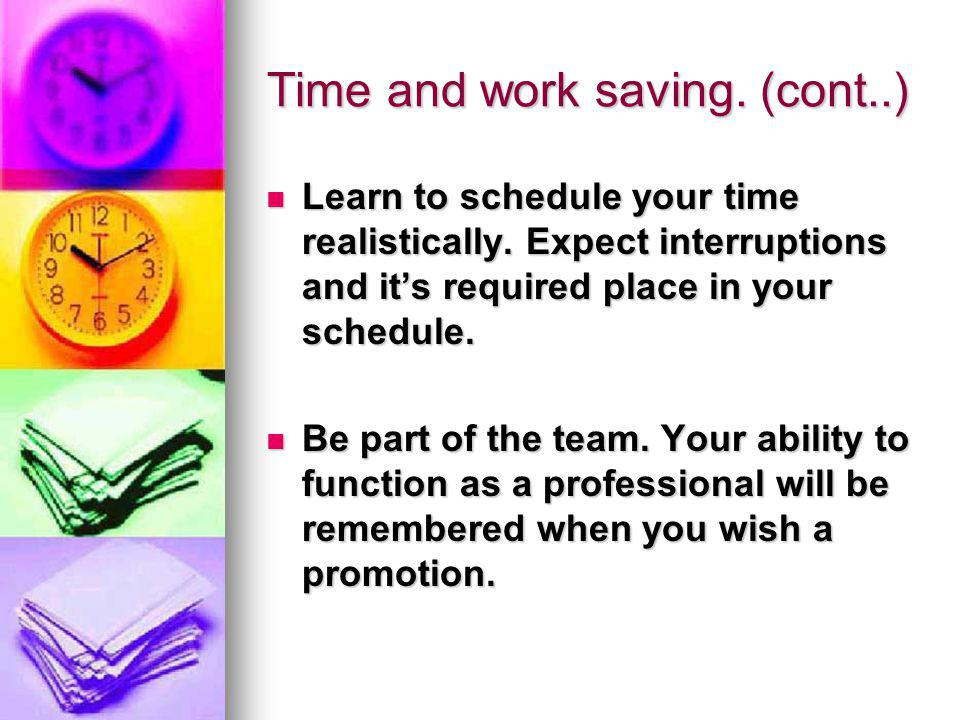 Time and work saving. (cont..)