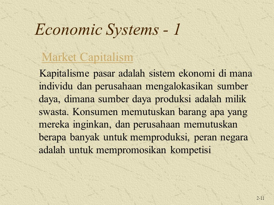 Economic Systems - 1 Market Capitalism