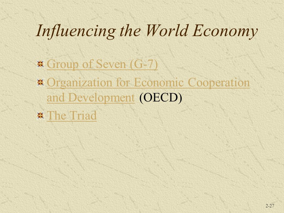 Influencing the World Economy