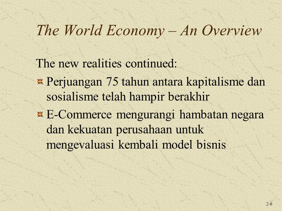 The World Economy – An Overview