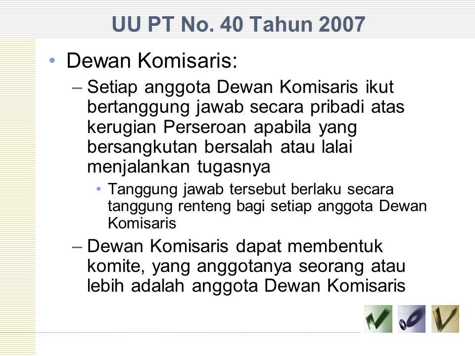 UU PT No. 40 Tahun 2007 Dewan Komisaris: