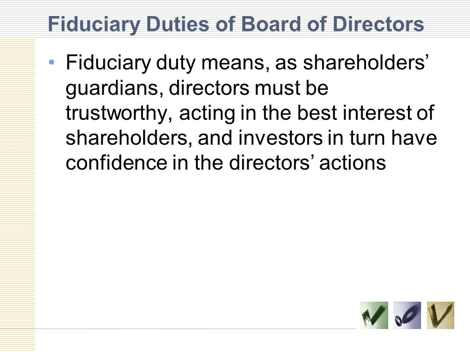 Fiduciary Duties of Board of Directors
