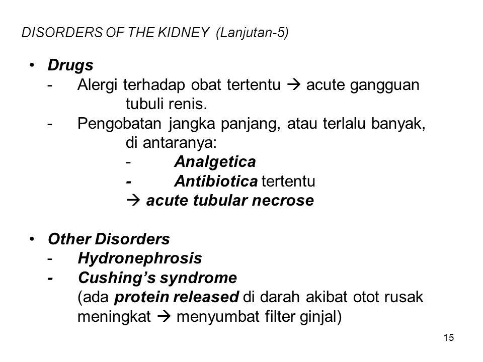 DISORDERS OF THE KIDNEY (Lanjutan-5)