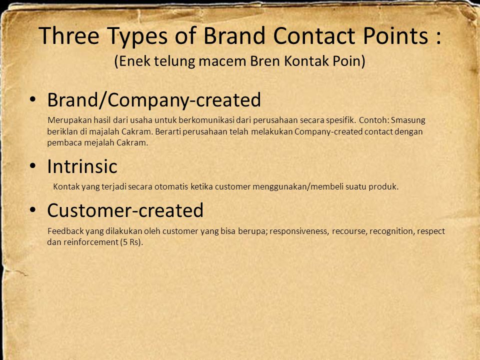 Three Types of Brand Contact Points : (Enek telung macem Bren Kontak Poin)