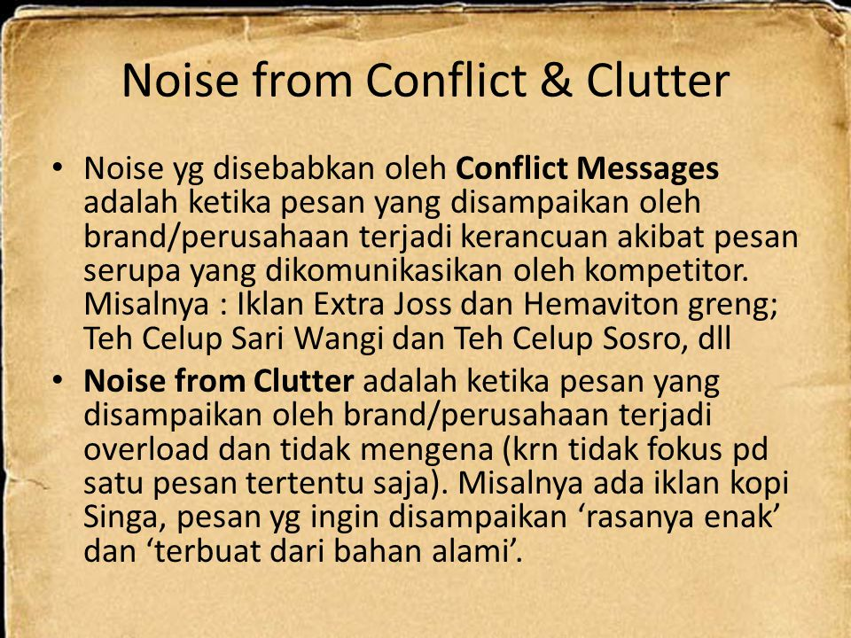 Noise from Conflict & Clutter