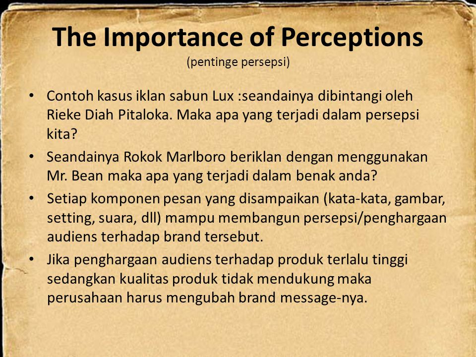 The Importance of Perceptions (pentinge persepsi)