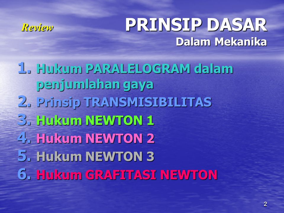 Review PRINSIP DASAR Dalam Mekanika