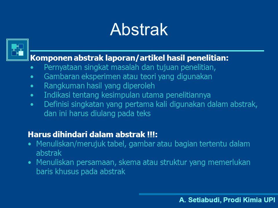 Abstrak Komponen abstrak laporan/artikel hasil penelitian: