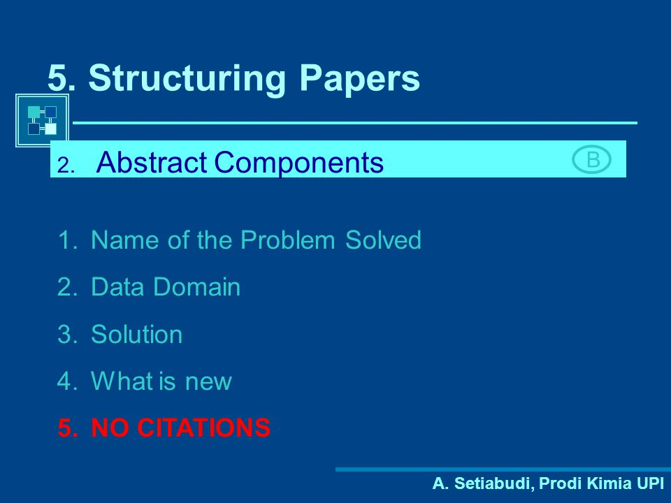 5. Structuring Papers Abstract Components Name of the Problem Solved
