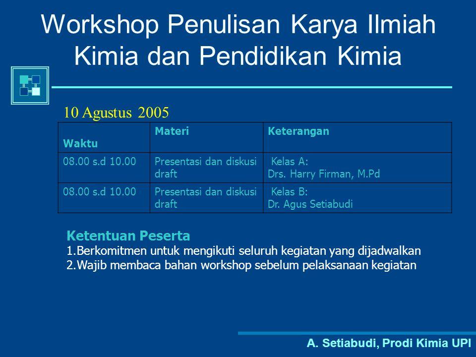 Workshop Penulisan Karya Ilmiah Kimia dan Pendidikan Kimia