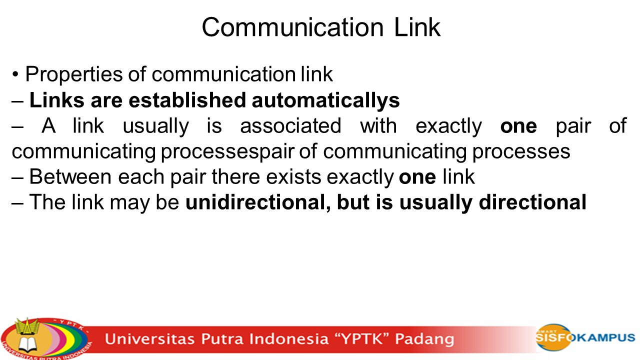 Communication Link • Properties of communication link