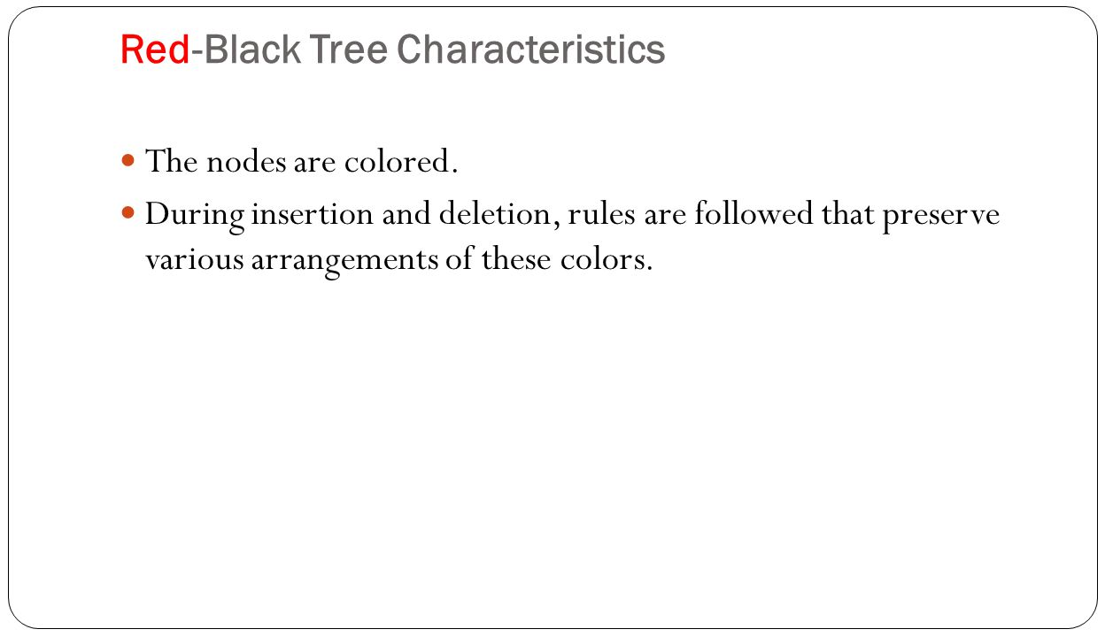 Red-Black Tree Characteristics