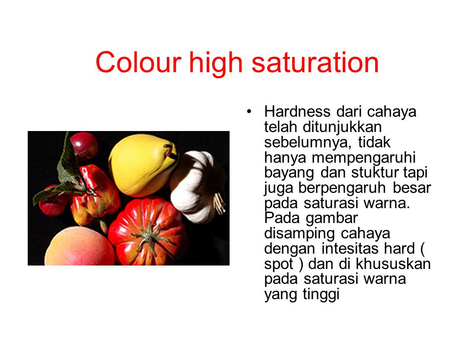 Colour high saturation