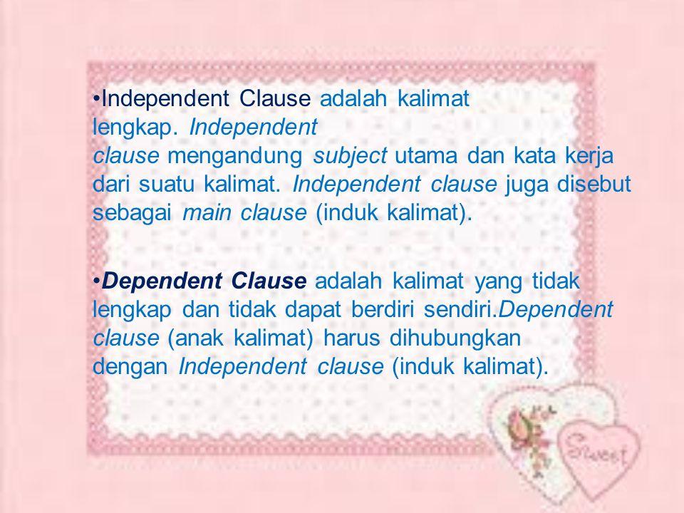Independent Clause adalah kalimat lengkap