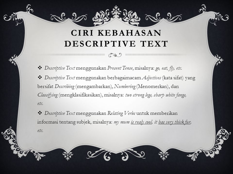 Ciri Kebahasan Descriptive Text