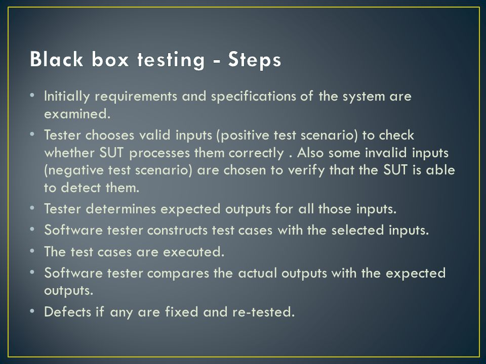 Black box testing - Steps