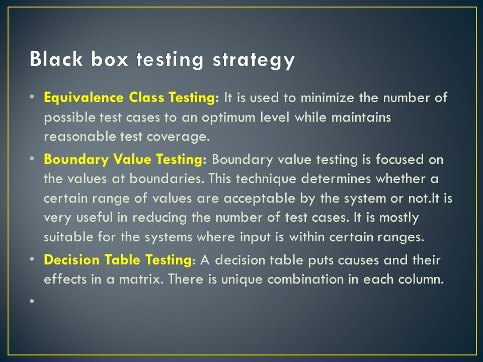 Black box testing strategy