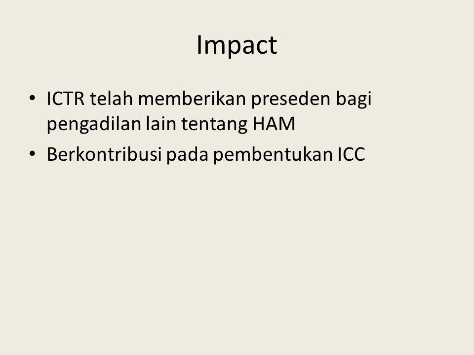 Impact ICTR telah memberikan preseden bagi pengadilan lain tentang HAM