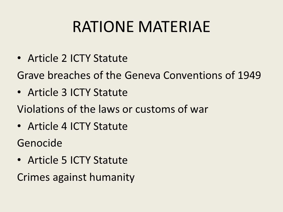 RATIONE MATERIAE Article 2 ICTY Statute