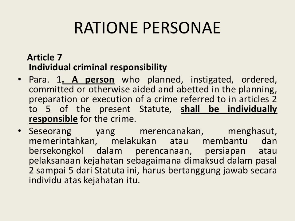 RATIONE PERSONAE Article 7 Individual criminal responsibility