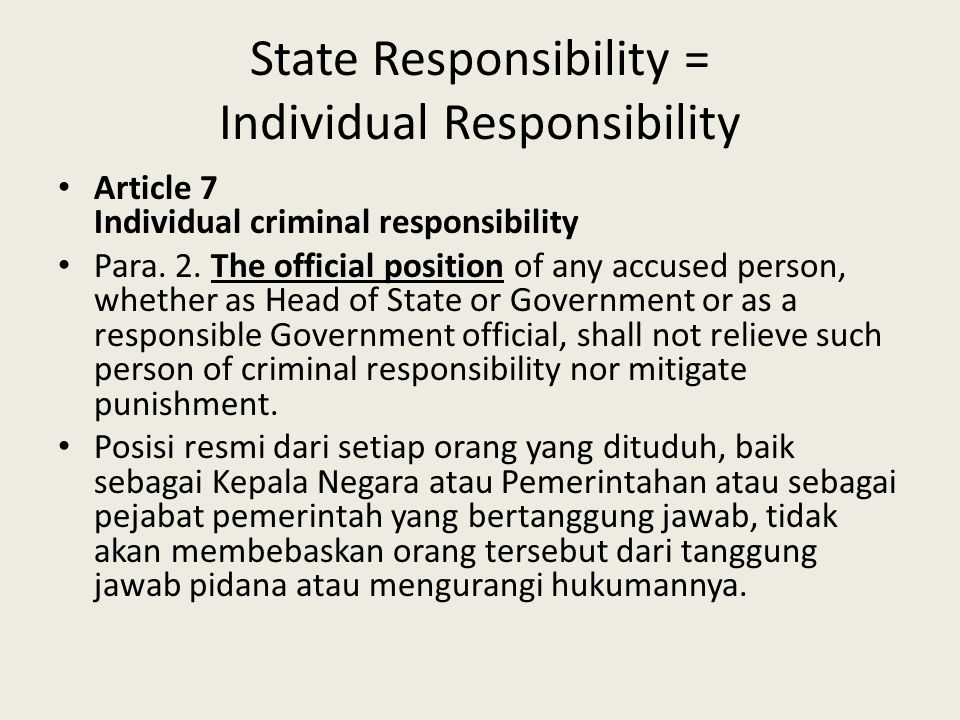 State Responsibility = Individual Responsibility