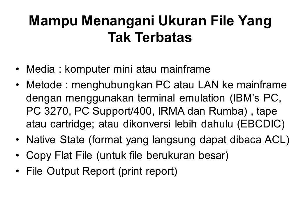 Mampu Menangani Ukuran File Yang Tak Terbatas