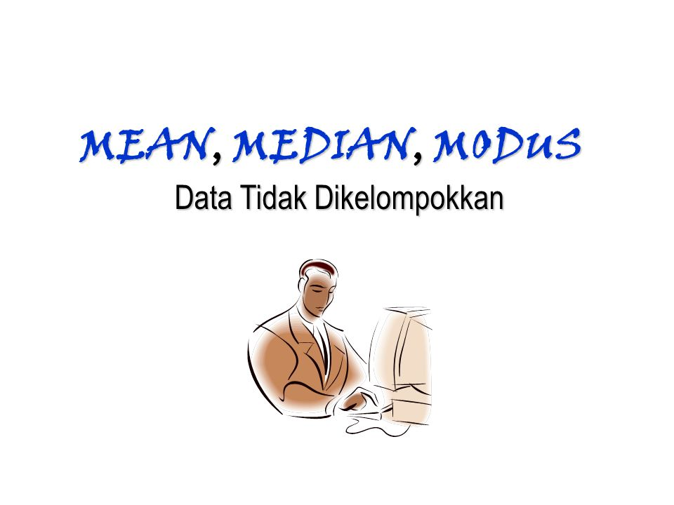 Data Tidak Dikelompokkan