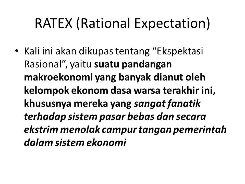 RATEX (Rational Expectation)