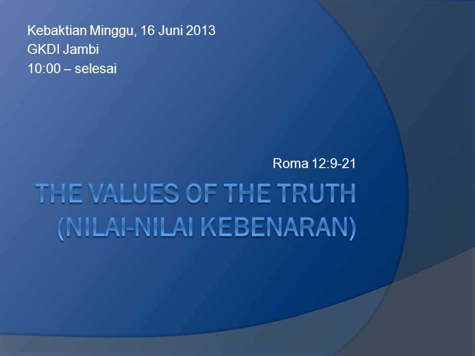 The values of the truth (NILAI-NILAI KEBENARAN)