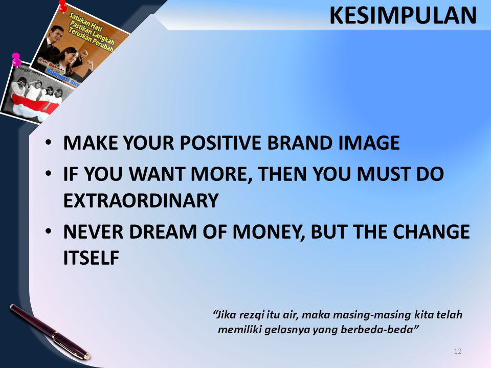 KESIMPULAN MAKE YOUR POSITIVE BRAND IMAGE