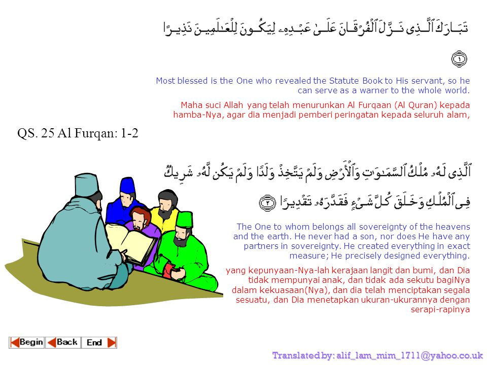 QS. 25 Al Furqan: 1-2 Translated by: alif_lam_mim_1711@yahoo.co.uk
